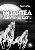 Noaptea cailor salbatici