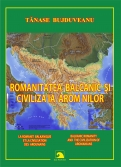 Romanitatea balcanica si civilizatia aromanilor