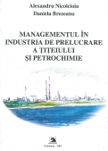 Managementul in industria de prelucrare a titeiului si petrochimiei