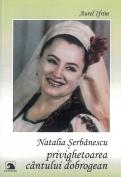 Natalia Serbanescu privighetoarea cantului dobrogean