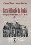 Istoria bibliotecilor din România în legi şi documente - Vol 1