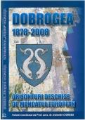 Dobrogea 1878 - 2008