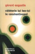Calatoria lui Lao-Tza la Constantinopol