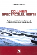 Columbia - spectacolul mortii