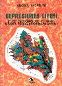Depresiunea Liteni. Studiu geomorfologic cu privire speciala asupra proceselor actuale