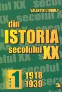 Din istoria secolului XX - Vol 1