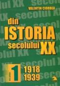 Din istoria secolului XX ( vol. 1), 1918-1939