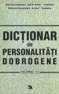 Dicţionar de personalităţi dobrogene - Vol 3