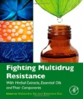 Fighting Multidrug Resistance with Herbal Extracts, Essential Oils and Their Components <b>*OFERTA* </b>