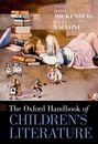 "The Oxford Handbook of Children""s Literature"