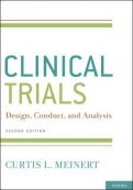 ClinicalTrials: Design, Conduct and Analysis (2nd ed)