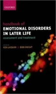 Handbook of Emotional Disorders in Later Life: Assessment and Treatment