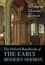 The Oxford Handbook of the Early Modern Sermon