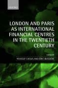 LONDON AND PARIS AS INTERNATIONAl FINANCIAL CENTRES IN THE XX&#34;TH CENTURY <b>*OFERTA* </b>