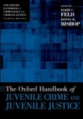The Oxford Handbook of Juvenile Crime and Juvenile Justice <b>*OFERTA* </b>