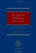 EU Law in Criminal Practice <b>*OFERTA* </b>
