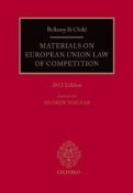 Bellamy and Child: Materials on European Union Law of Competition: 2013 Edition <b>*OFERTA* </b>