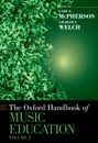 The Oxford Handbook of Music Education, Volume 2