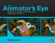 "THE ANIMATOR""S EYE"
