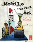 MOBILE DIGITAL ART