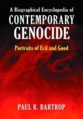 A Biographical Encyclopedia of Contemporary Genocide