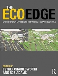 THE ECOEDGE.URGENT DESIGN CHALLENGES IN BUILDING SUSTAINABLE CITIES <b>*OFERTA* </b>