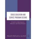 Crisis Education and Service Program Designs