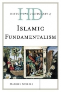 Historical Dictionary of Islamic Fundamentalism