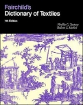 "Fairchild""s Dictionary of Textiles 7th edition"