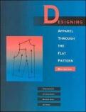Designing Apparel Through the Flat Pattern