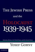The Jewish Press and the Holocaust, 1939-1945