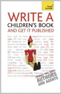 "Write A Children""s Book - And Get It Published: Teach Yourself <b>*OFERTA* </b>"