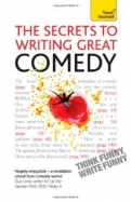 The Secrets to Writing Great Comedy: Teach Yourself <b>*OFERTA* </b>