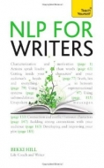NLP for Writers: Techniques to Help You Succeed: Teach Yourself <b>*OFERTA* </b>