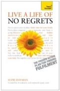 LIVE A LIFE OF NO REGRETS:TEACH YOURSEL <b>*OFERTA* </b>