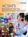 "ACSM""s Resources for the Health Fitness Specialist"