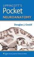 "Lippincott""s Pocket Neuroanatomy"