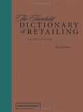 The Fairchild Dictionary of Retailing 2nd Edition