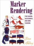 Marker Rendering for Fashion, Accessories, and Home Fashion