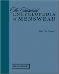 The Fairchild Encyclopedia of Menswear