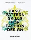 Basic Pattern Skills for Fashion Design 2nd Edition