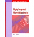 Highly Integrated Microfluidics Design