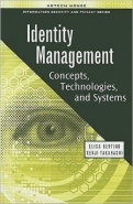 Identity Management: Concepts, Technologies and Systems