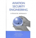 Aviation Security Engineering: A Holistic Approach