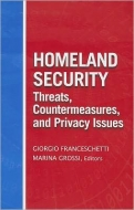 Homeland Security Facets: Threats, Countermeasures and the Privacy Issue