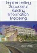 Building Information Modeling: A guide to implementation