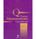 "Q Factor Measurements in MATLAB: Software and User""s Guide"