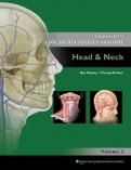 "Lippincott""s Concise Illustrated Anatomy: Head & Neck"