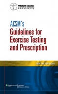 "ACSM""s Guidelines for Exercise Testing and Prescription"
