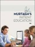 MURTAGHS PATIENT EDUCATION